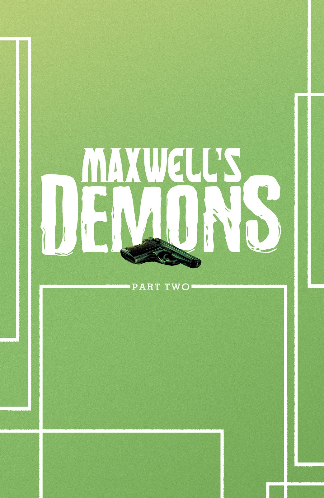 Read online Maxwell's Demons comic -  Issue #4 - 26