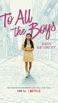 Những Chàng Trai Năm Ấy: Mãi Yêu - To All the Boys: Always and Forever