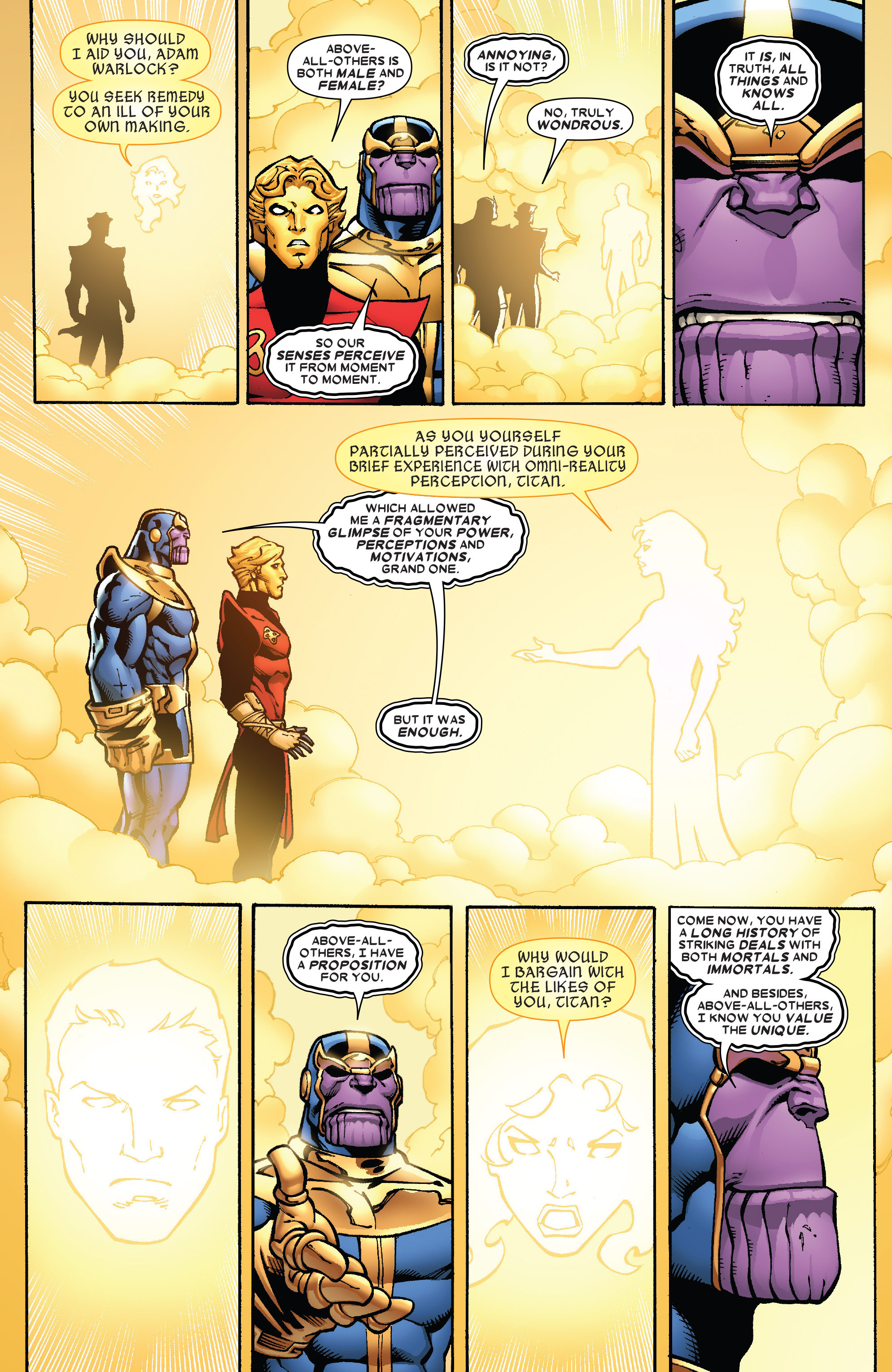 Thanos đã thành công trong việc thuyết phục ông hồi sinh thực tại của mình  lúc này đã bị Adam vô tình phá hủy, đổi lại Adam Warlock thay thế cho  Living ...