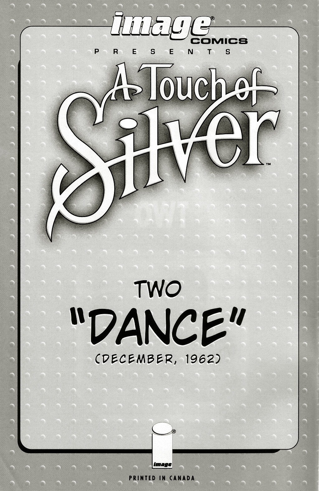 Read online A Touch of Silver comic -  Issue #2 - 2