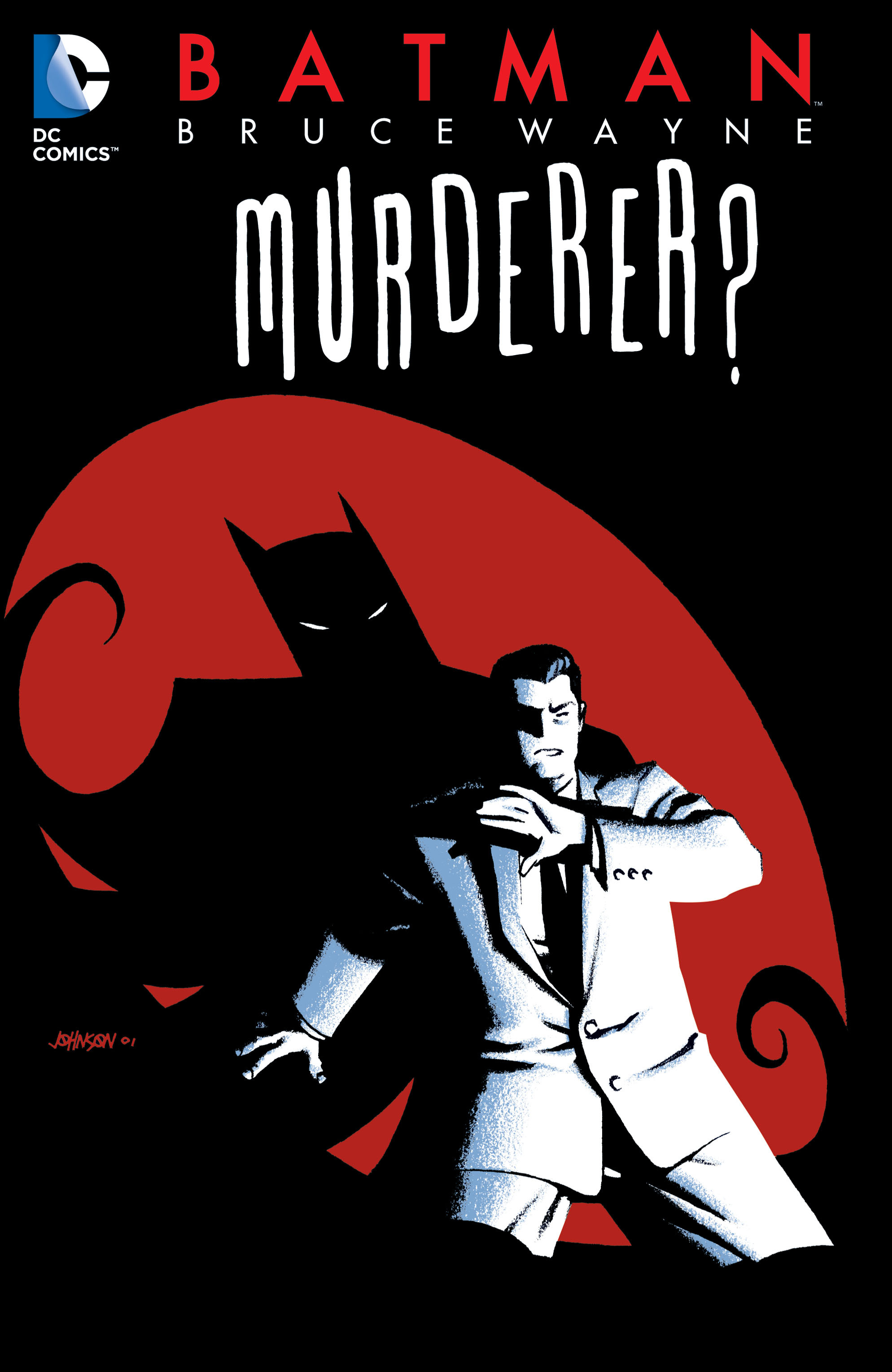 Batman: Bruce Wayne - Murderer? Part_1 Page 1