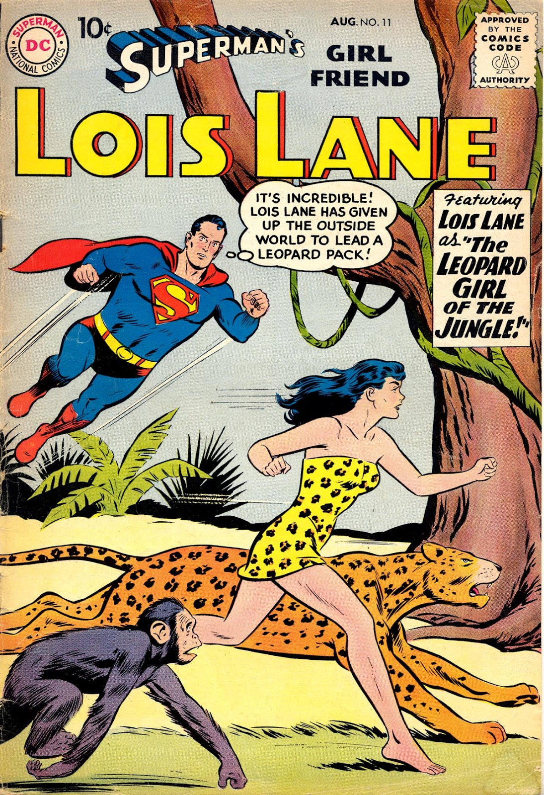 Supermans Girl Friend, Lois Lane 11 Page 1