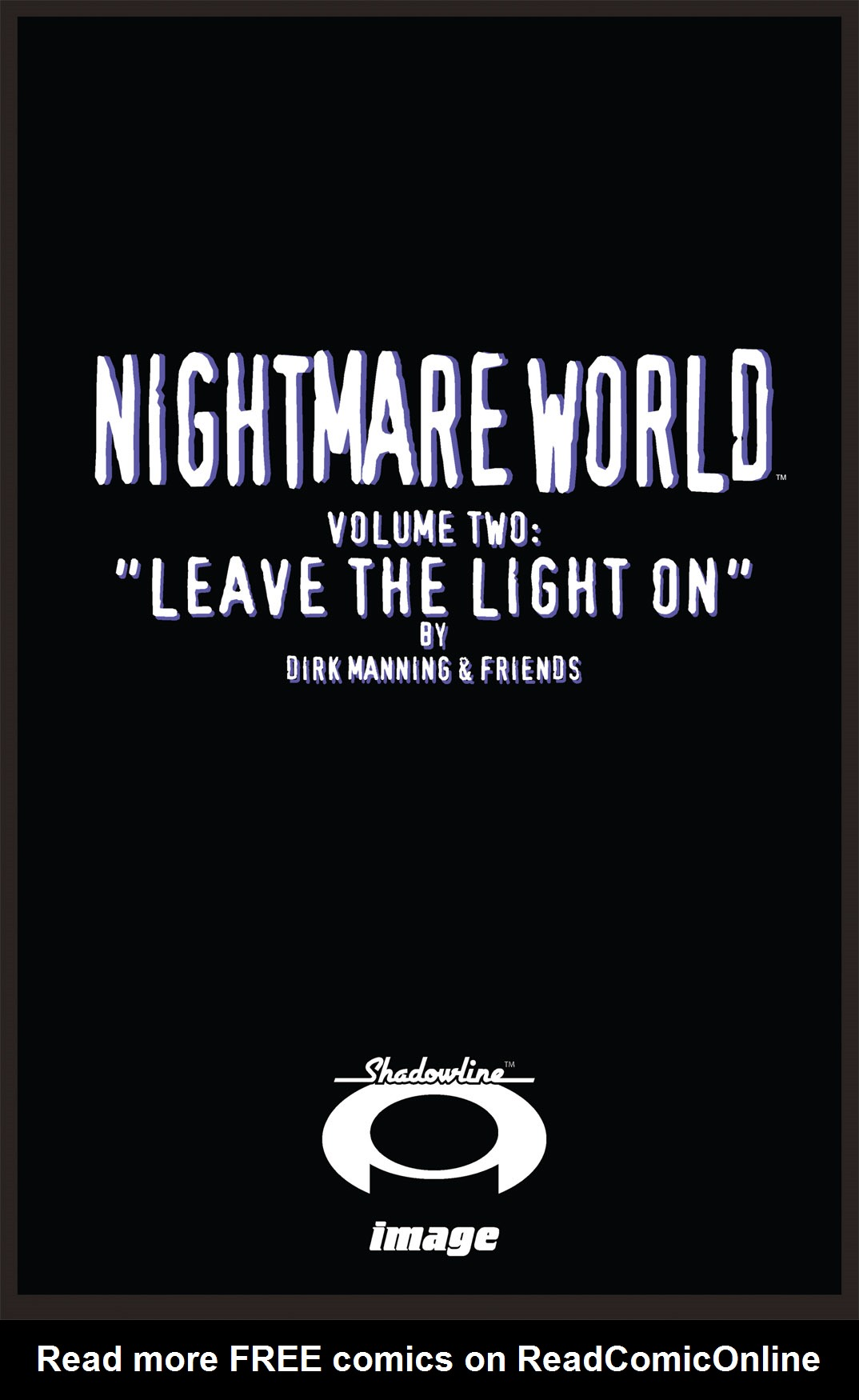 Read online Nightmare World comic -  Issue # Vol. 2 Leave the Light On - 2