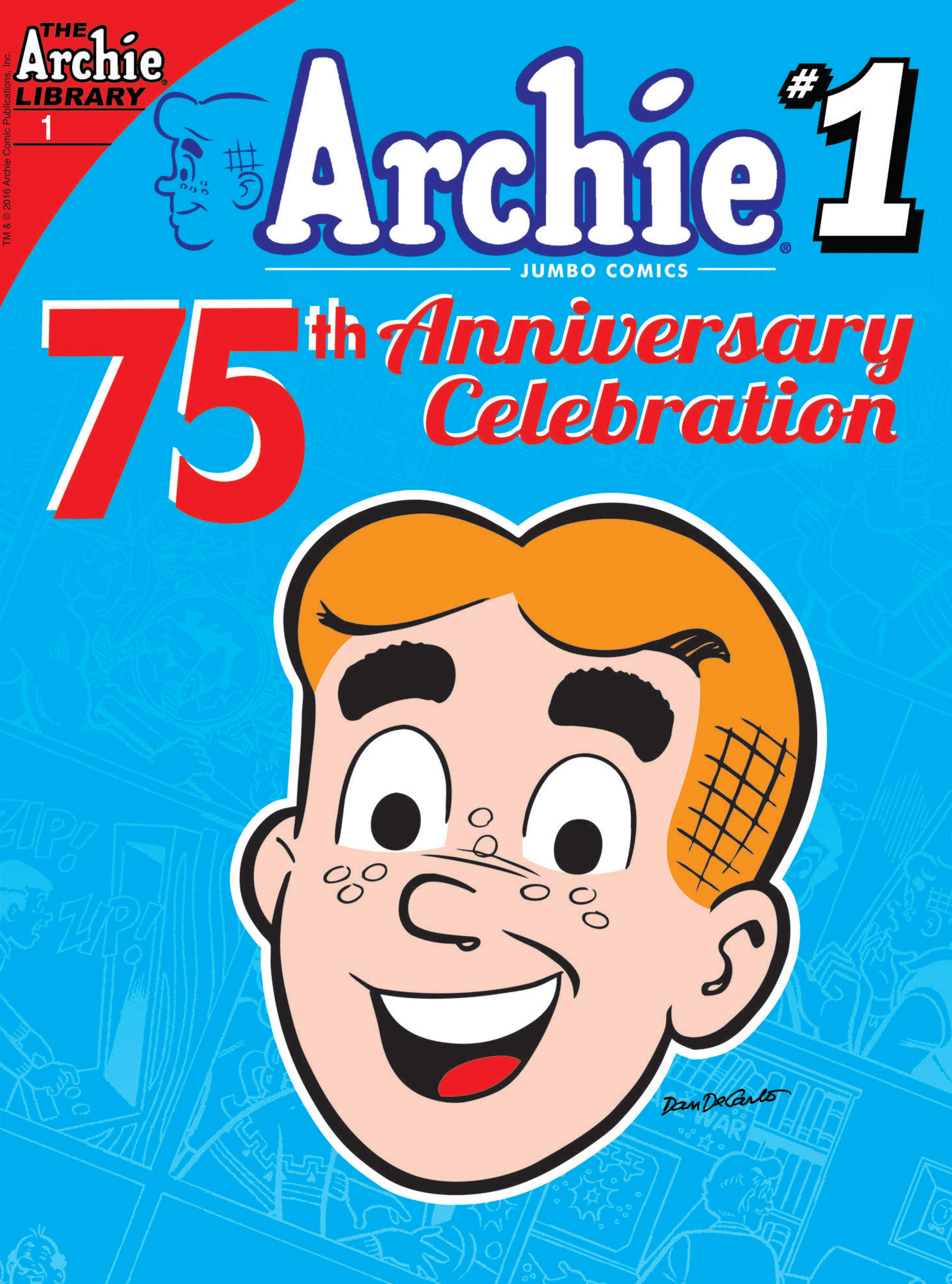 Read online Archie 75th Anniversary Digest comic -  Issue #1 - 1