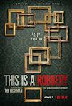 Vụ Trộm Tranh Lớn Nhất Thế Giới Phần 1 - This is a Robbery: The World's Biggest Art Heist Season 1