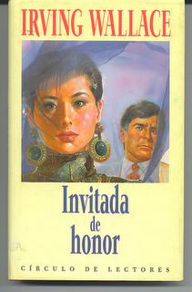 Invitada de honor – Irving Wallace