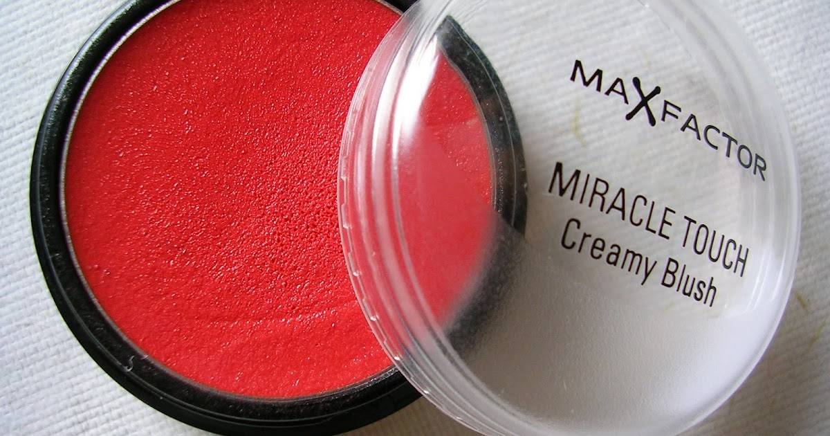 Weekend Ramblings Max Factor Miracle Touch Creamy Blush
