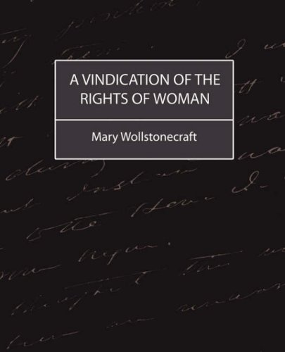 Quotes From A Vindication Of The Rights Of Woman: Bonnie's Books: Newest Book Arrivals