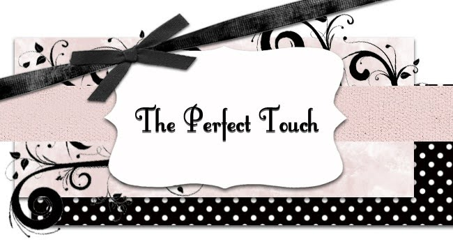 The Perfect Touch