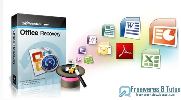 Offre promotionnelle : Wondershare Office Recovery gratuit !