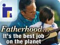 Fatherhood ~ The Best Job on the Planet