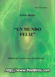 Un Mundo Feliz Aldous Huxley Freelibros