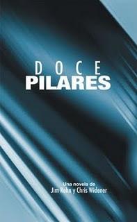 DOCE PILARES – Los Principios y las Enseñanzas de su Plan Para el Éxito en Un Año