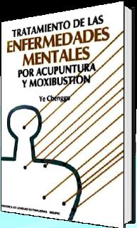 Libro de acupuntura y moxibustión en enfermedades mentales