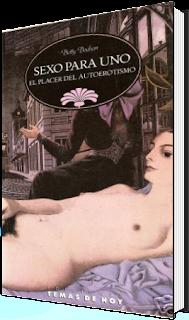 Sexo para Uno: El Placer del AutoErotismo