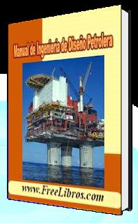 Manual de Ingeniería de Diseño Petrolera