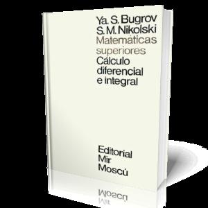 Matemáticas Superiores – Cálculo Diferencial e Integral