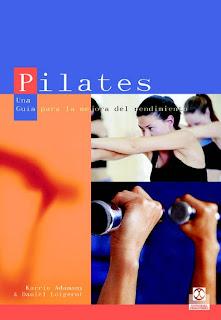 Pilates, Una Guia para la mejora del rendimiento – Karrie Adamany y Daniel Loigerot