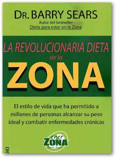 La revolucionaria dieta de la zona – Barry Sears