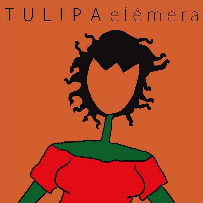 2] tulipa ruiz efêmera ~ melhores da música brasileira.