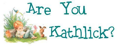 Are You Kathlick?