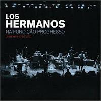 Álbum - Los Hermanos na Fundição Progresso