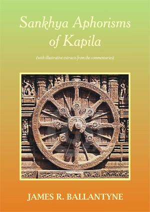 Sankhya Aphorisms of Kapila - J.R. Ballantyne