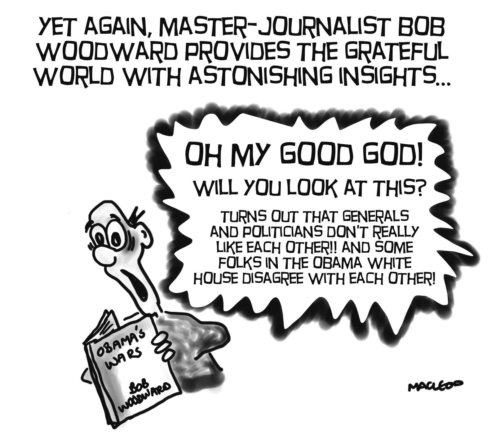MacLeod Cartoons: Woodward's Obama's Wars Revelations Shocker!