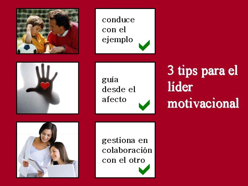 3 Tips Para El Lider Motivacional