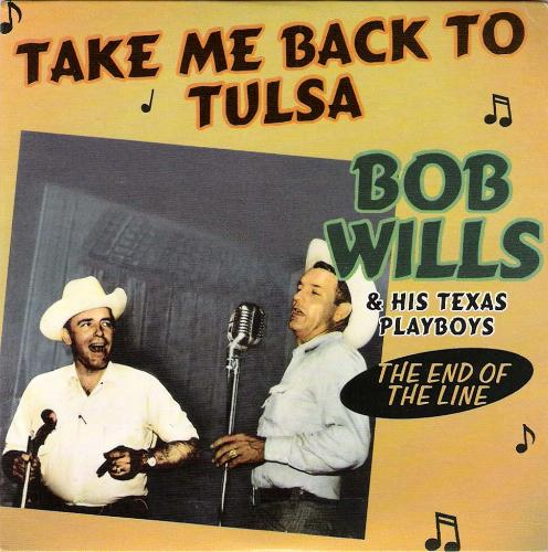 Back To Tulsa: Cashless Discos: Bob Wills & His Texas Playboys