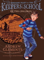 WE THE CHILDREN by Andrew Clements