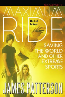 SAVING THE WORLD & OTHER EXTREME SPORTS by James Patterson