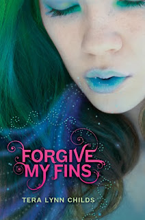 (ARC Review) FORGIVE MY FINS by Tera Lynn Childs