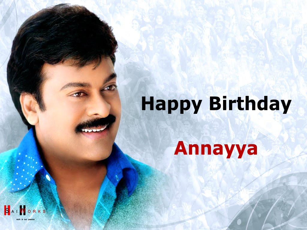 S A I W O R K S Happy Birthday Annayya