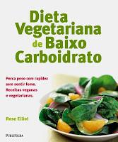 Dieta Vegetariana de Baixo Carboidrato