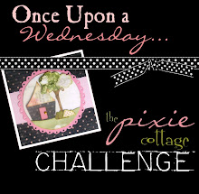 The Pixie Cottage Current Challenge