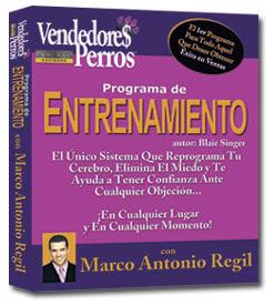 PROGRAMA DE ENTRENAMIENTO VENDEDORES PERROS, Marco Antonio Regil [ Audiolibro + Curso ] – Maneja las objeciones, reprograma tu cerebro, elimina el miedo