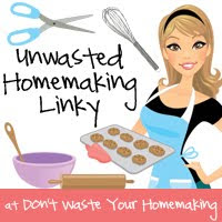 Unwasted Homemaking Linky