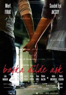"""""""Başka Dilde Aşk"""" (2009)"""
