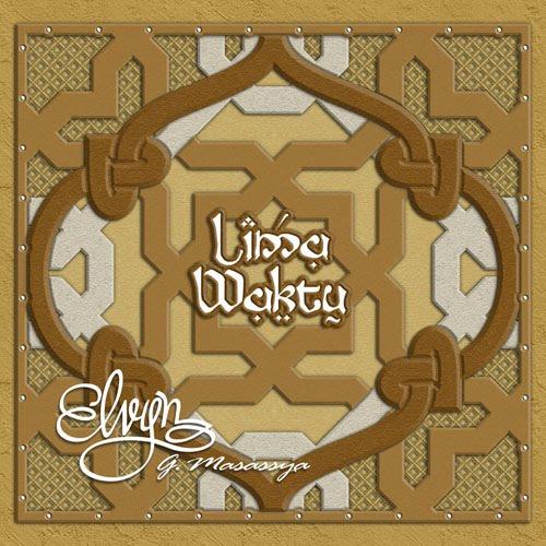 Waktu Pelaksanaan Shalat Idul Adha: EGM Music Production: LIMA WAKTU (Ramadhan 1430 H