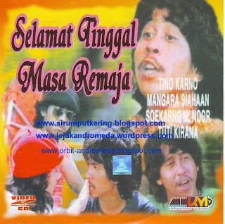 Judul Film Selamat Tinggal Masa Remaja Skenario Eddy D Iskandar Sutradara Frank Rorimpandey Produser Agus Soeroso Pemain Rano Karno Ita Mustafa
