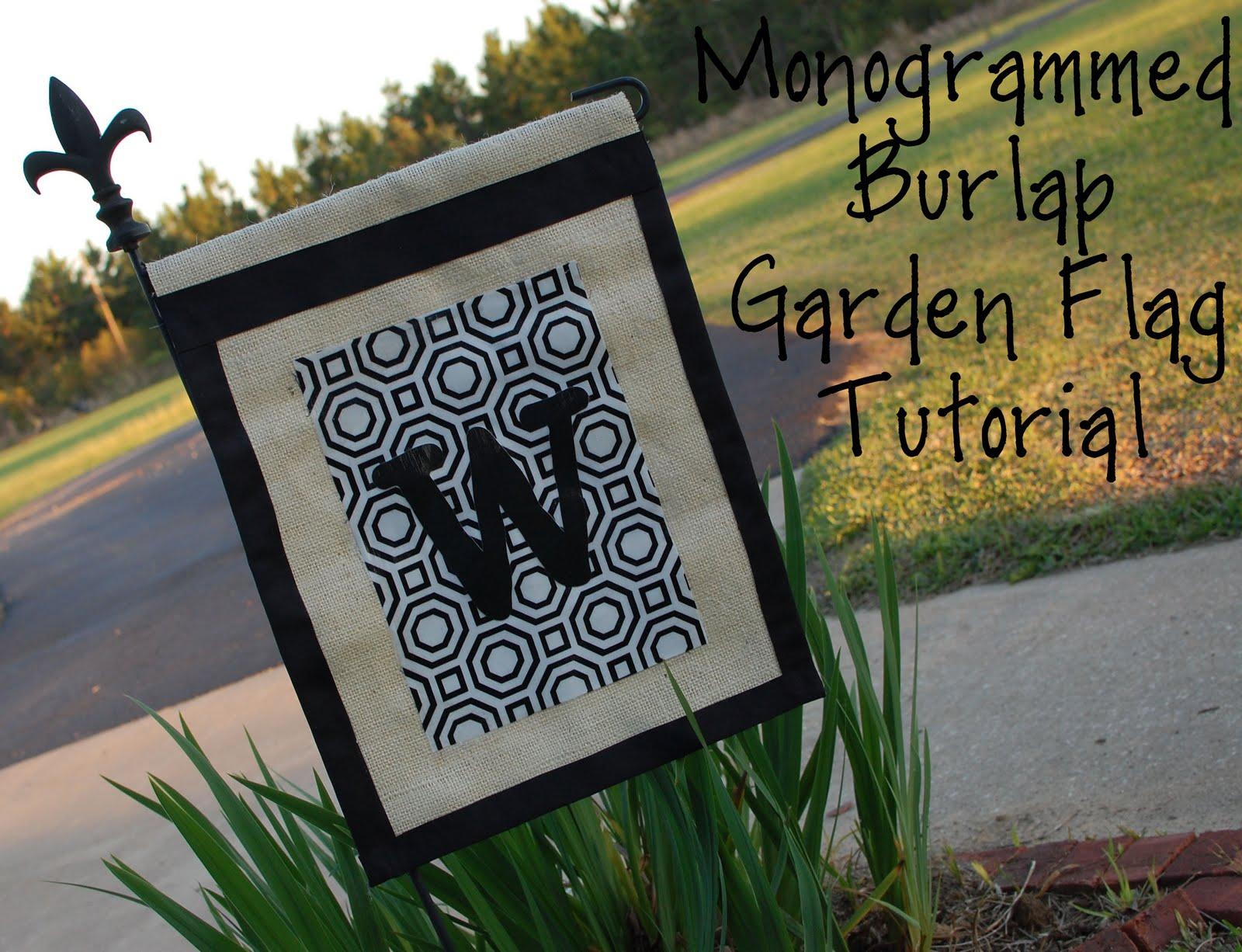 Marvelous Monogrammed Burlap Garden Flag Tutorial
