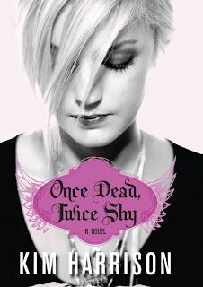 Una vez muerta, huye dos veces – Kim Harrison