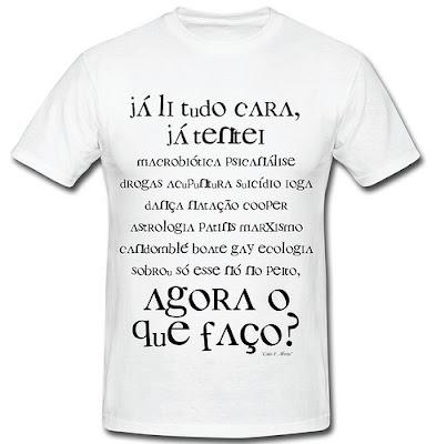 f3523d778 Acima estão camisetas feitas com frases de nada mais nada menos que Caio  Fernando Abreu, escritor gaúcho, já falecido, que escrevia de forma única e  ...
