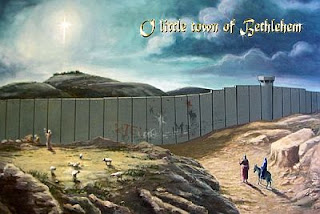 'And Joseph & Mary never imagined that when they arrived at Bethlehem there would be a checkpoint...'
