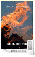 """From the Kindle Nation Mailbag: A Thank You from Bestselling """"Girl on Fire"""" Author Rena Diane Walmsley"""