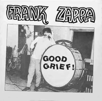 Studio Zappa Frank Zappa 1982 Good Grief Repost