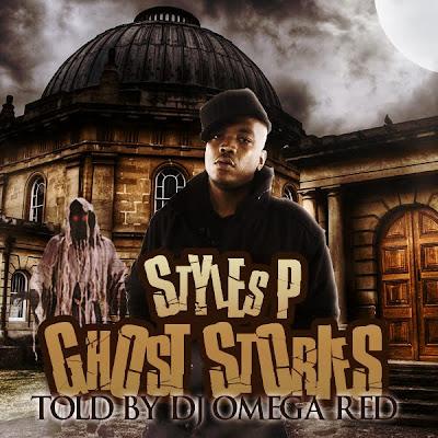 Fleet DJs presents DJ Omega Red & Styles P: Ghost Stories