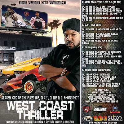 Fleet DJs presents THE WEST  COAST THILLER WITH  KLASSIK CEO OF THE FLEET DJS, DJ 3 2 1, DJ TRE D,  DJ SHURE SHOT