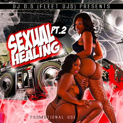 Sexual+Healing+WEB+FR DJ O.S. Sexual Healing 2 Mixtape